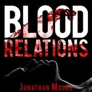 Blood Relations livre audio by Jonathan Moore
