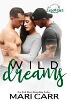 Wild Dreams ebook by Mari Carr
