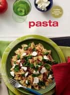 Pasta ebook by Murdoch Books Test Kitchen