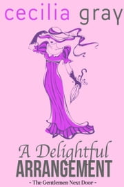 A Delightful Arrangement ebook by Cecilia Gray