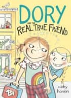 Dory Fantasmagory: The Real True Friend ebook by Abby Hanlon