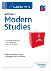 How to Pass National 5 Modern Studies ebook by Frank Cooney,Paul Creaney