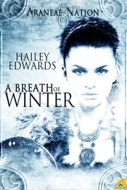 A Breath of Winter ebook by Hailey Edwards