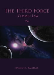 The Third Force ebook by Ramesh S. Balsekar