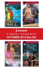 Harlequin Kimani Romance October 2015 Box Set - My Love at Last\Enticing Winter\A Dose of Passion\This Tender Melody ebook by Donna Hill, Sherelle Green, Sharon C. Cooper,...