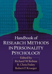 Handbook of Research Methods in Personality Psychology ebook by Richard W. Robins, PhD,R. Chris Fraley, PhD,Robert F. Krueger, PhD