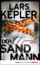 Der Sandmann ebook by Lars Kepler,Paul Berf