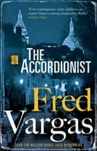 The Accordionist ebook by