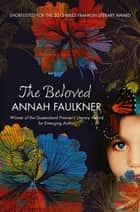 The Beloved ebook by Annah Faulkner