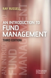 An Introduction to Fund Management ebook by Ray Russell