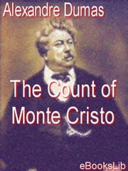The Count of Monte Cristo ebook by Dumas, Alexandre