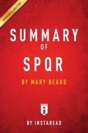 SPQR - by Mary Beard | Summary & Analysis ebook by Instaread