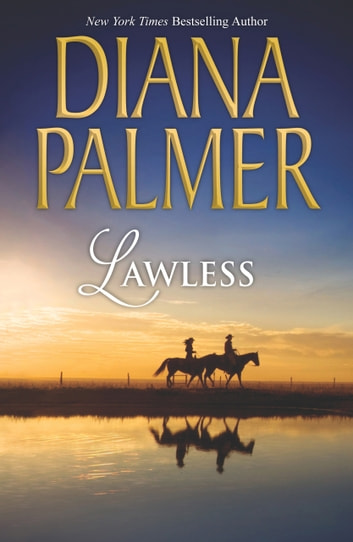 Lawless (Mills & Boon M&B) eBook by Diana Palmer