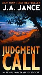 Judgment Call eBook by J. A. Jance