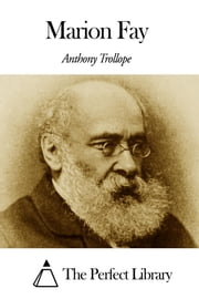 Marion Fay ebook by Anthony Trollope