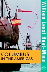 Columbus in the Americas ebook by William Least Heat-Moon