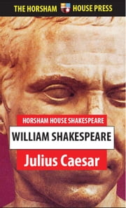 Julius Caesar - A Tragedy ebook by William Shakespeare