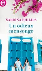 Un odieux mensonge ebook by