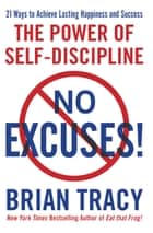 No Excuses! ebook by Brian Tracy