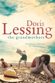 The Grandmothers ebook by Doris Lessing