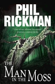 The Man in the Moss ebook by Phil Rickman