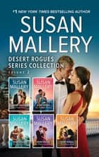 Desert Rogues Series Collection Volume 2/The Virgin Princess/The Pregnant Princess/The Sheik's Virgin/The Princess in Waiting/The Prince ebook by Susan Mallery