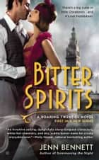 Bitter Spirits ebook by Jenn Bennett