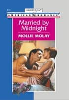 Married by Midnight ebook by Mollie Molay