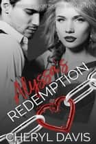 Alyssa's Redemption - The Redemption Series, #1 ebook by Cheryl Davis