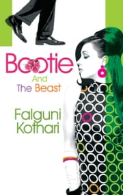 Bootie and the Beast ebook by Falguni Kothari