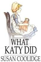 What Katy Did ebook by