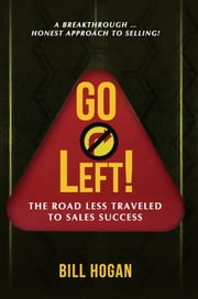 Go Left! ebook by Bill Hogan