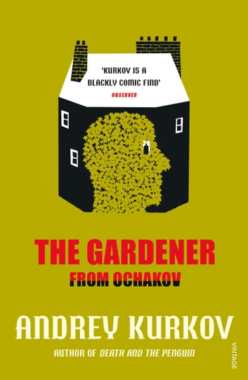 The Gardener from Ochakov ebook by Andrey Kurkov