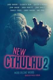 New Cthulhu 2: More Recent Weird ebook by Paula Guran