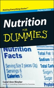 Nutrition For Dummies®, Pocket Edition ebook by Carol Ann Rinzler