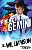 Project Gemini (Mission 2: Okinawa) ebook by Jill Williamson