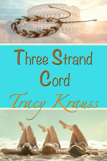 Three Strand Cord ebook by Tracy Krauss