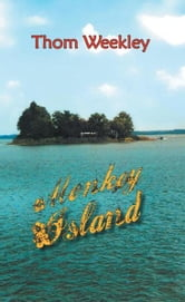 Monkey Island ebook by Thom Weekley