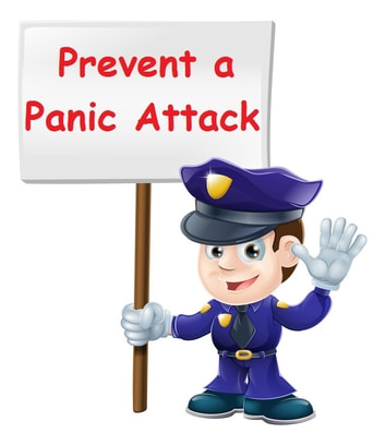 Prevent a Panic Attack ebook by Liz Rojek