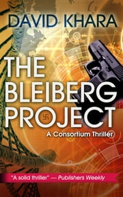 The Bleiberg Project ebook by David Khara,Simon John