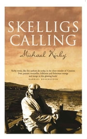 Skelligs Calling ebook by Michael Kirby