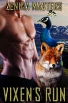 Vixen's Run - Book 13 ebook by Zenina Masters