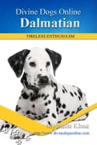Dalmatian ebook by Mychelle Klose