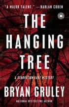The Hanging Tree ebook by Bryan Gruley