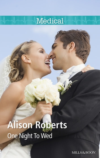 One Night To Wed ebook by Alison Roberts