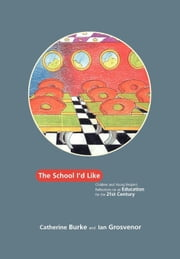 The School I'd Like ebook by Burke, Catherine