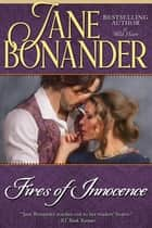 Fires of Innocence ebook by Jane Bonander