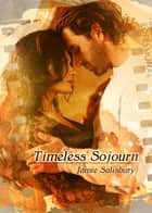 Timeless Sojourn ebook by Jamie Salisbury