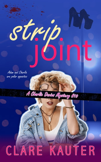 Strip Joint ebook by Clare Kauter