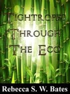 Tightropes Through the Eco ebook by